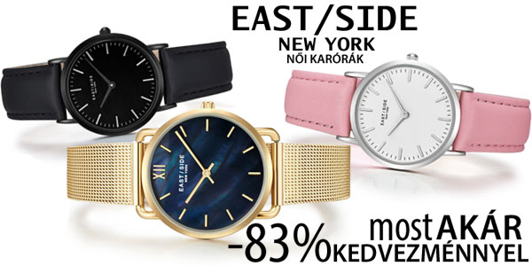 East Side New York karórák akár -83% kedvezménnyel!