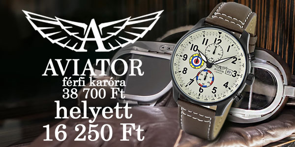 Aviator férfi karórák 16 250 Ft-tól!