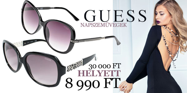 Guess napszemüvegek 8 990 Ft-ért!
