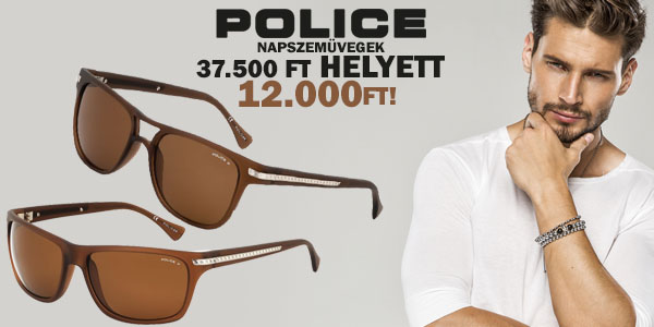 Police napszemüvegek 12 000 Ft-ért!