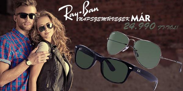 Ray-Ban napszemüvegek már 24 990 Ft-tól!