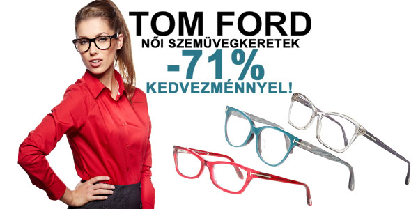 Tom Ford szemüvegkeretek -71% kedvezménnyel
